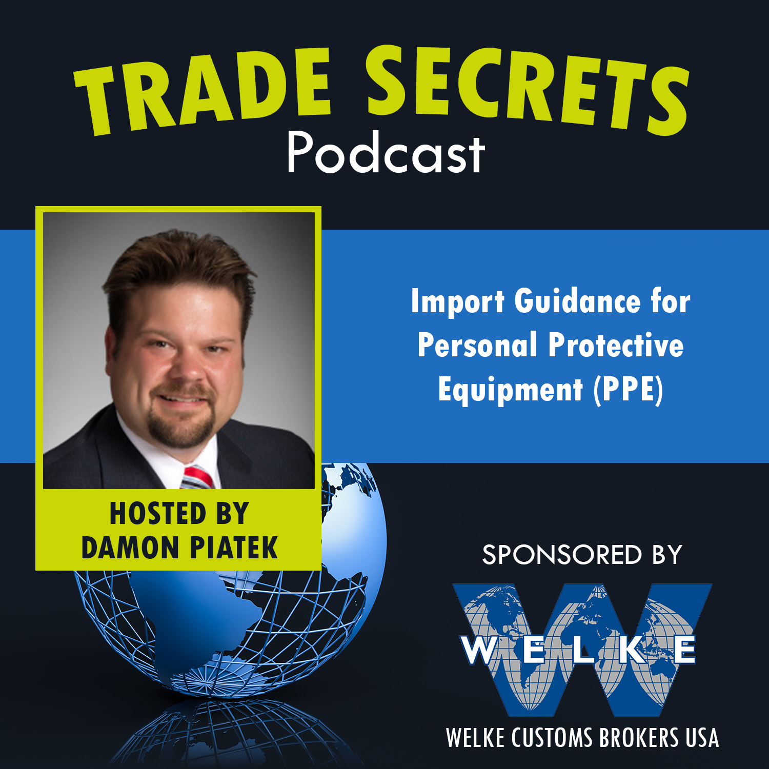 Trade Secrets Podcast – Importing PPEs